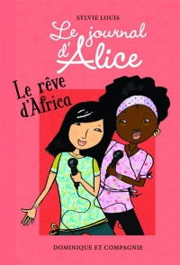 Le journal d'Alice, Tome 12 : Le rêve d'Africa