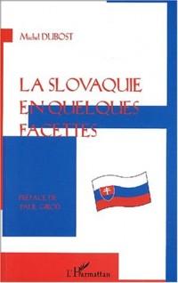 La Slovaquie en quelques facettes