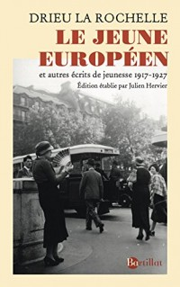Le jeune européen et autres textes de jeunesse 1917-1927
