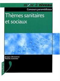 Thèmes sanitaires et sociaux