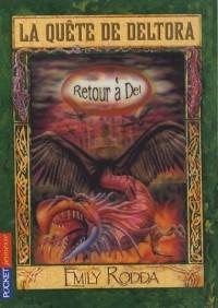 La Quête de Deltora, Tome 8 : Retour à Del