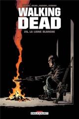 Walking Dead T29 : la ligne blanche