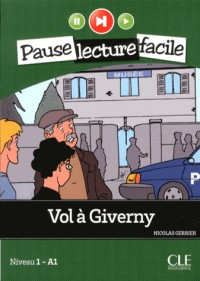 Pause Lecture Facile Vol a Giverny + CD Audio