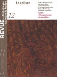 Revue de la Bibliothèque nationale de France, numéro 12 : La Reliure