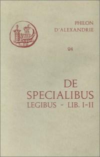 Oeuvres de Philon d'Alexandrie. De specialibus legibus, livres I-II, volume 24