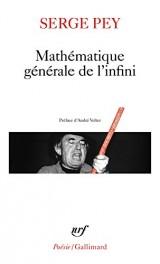 Mathématique générale de l'infini [Poche]