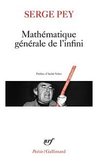 Mathématique générale de l'infini