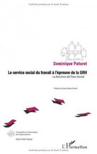 Le service social du travail à l'épreuve de la GRH : La fonction de Tiers-Social