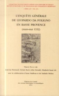 L'Enquête générale de Leopardo da Foligno en Basse-Provence (mars-mai 1332)
