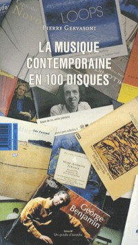 La musique contemporaine en 100 CD