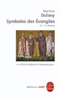 Symboles des évangiles (Ier-VIe siècles) : Le Christ médecin et thaumaturge