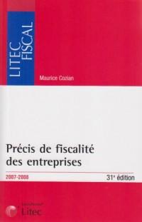 Précis de fiscalité des entreprises : Edition 2007-2008