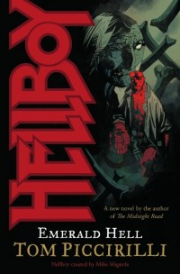Hellboy: Emerald Hell Piccirilli, Tom ( Author ) Feb-26-2008 Paperback