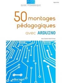 50 montages pédagogiques avec Arduino