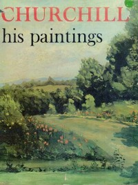 CHURCHILL: HIS PAINTINGS.
