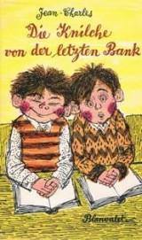Die Knilche von der letzten Bank - Aus kindermund und Pennälertextbooken