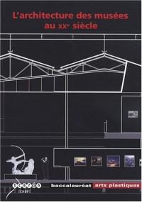 L'architecture des musées au XXe siècle