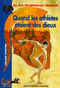 Quand les athlètes étaient des dieux