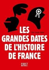 Petit Livre - Les Grandes Dates de l'Histoire de France - 3e édition [Poche]