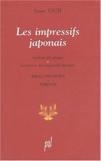 Les impressifs japonais : Analyse des gitaigo et inventaire des impressifs japonais