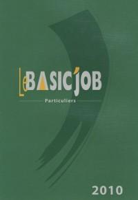 Le Basic'Job Particuliers : L'intégrale