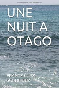 Une nuit à Otago