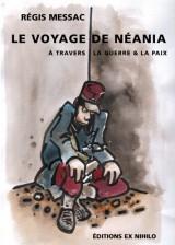 Le voyage de Neania à travers la guerre et la paix