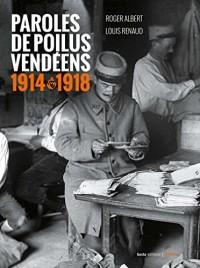 Paroles de Poilus Vendeens 1914 - 1918