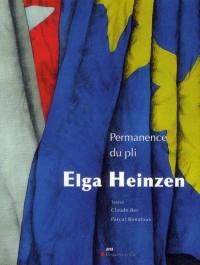 Elga Heinzen Permanence du Pli