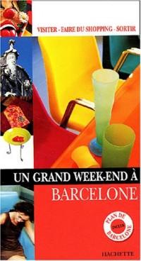 Un grand week-end à Barcelone