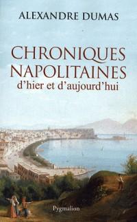 Chroniques napolitaines d'hier et d'aujourd'hui
