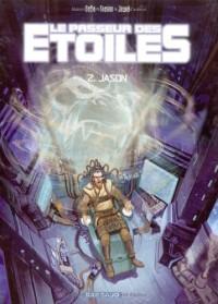 Le Passeur des étoiles - Fiction, tome 2 : Jason