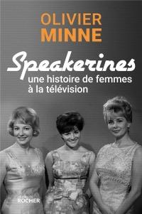 Speakerines: Une histoire de femmes à la télévision