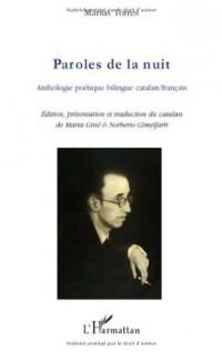 Paroles de la nuit : Anthologie poétique bilingue catalan-français