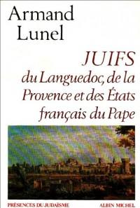 Juifs du Languedoc, de la Provence et des États français du Pape