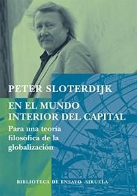 En el mundo interior del capital/ The Interior World of the Capital