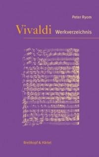 EDITION BREITKOPF RYOM PETER - ANTONIO VIVALDI. VERZEICHNIS SEINER WERKE