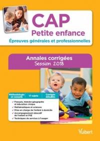 CAP Petite enfance - Épreuves générales et professionnelles - Sujets corrigés session 2018