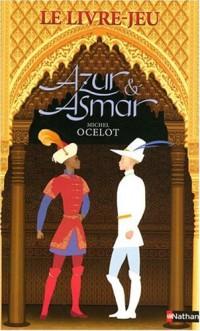 Azur et Asmar - Le Livre Jeu