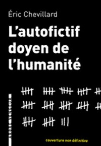 L'autofictif doyen de l'humanité