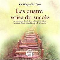 Les quatre voies du succès : Livre audio 2 CD