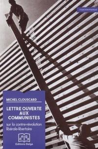 Lettre ouverte aux communistes : Sur la contre-révolution libérale-libertaire