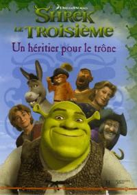 Shrek le Troisième : Un héritier pour le trône
