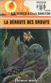 La Déroute des Droufs - Perry Rhodan - 38