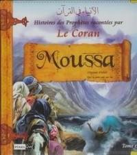 Histoires des Prophetes T6  : Moussa
