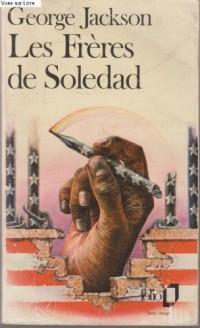 Les Frères de Soledad : Lettres de prison