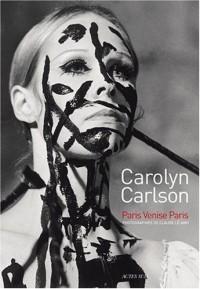 Carolyn Carlson : Paris-Venise-Paris