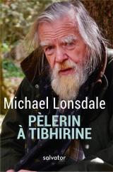 Le Pèlerin de Tibhirine