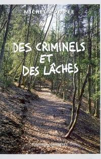 Des criminels et des lâches