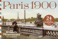 Paris 1900 - Les grands monuments en couleurs cartes